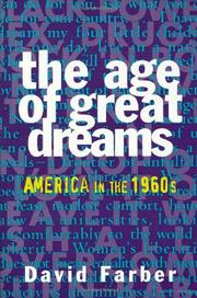 THE AGE OF GREAT DREAMS by David Farber