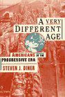A VERY DIFFERENT AGE by Steven J. Diner