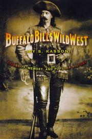 BUFFALO BILL'S WILD WEST by Joy S. Kasson