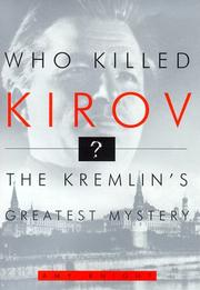 WHO KILLED KIROV? by Amy Knight