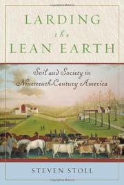 LARDING THE LEAN EARTH by Steven Stoll