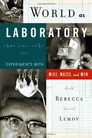 WORLD AS LABORATORY by Rebecca Lemov