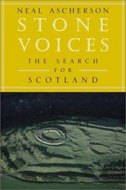 STONE VOICES by Neal Ascherson