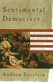 SENTIMENTAL DEMOCRACY by Andrew Burstein