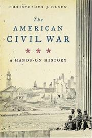 THE AMERICAN CIVIL WAR by Christopher J. Olsen