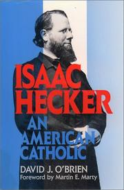ISAAC HECKER by David J. O'Brien
