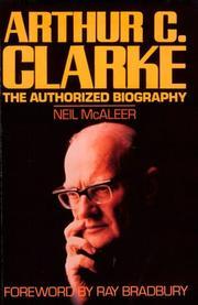 ARTHUR C. CLARKE by Neil McAleer