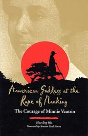 AMERICAN GODDESS AT THE RAPE OF NANKING by Hua-ling Hu