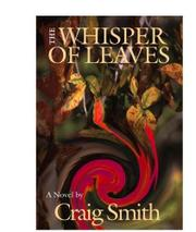 THE WHISPER OF LEAVES by Craig Smith