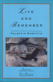 LIVE AND REMEMBER by Valentin Rasputin