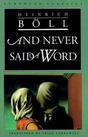 AND NEVER SAID A WORD by Heinrich Boll