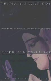 DEEP BLUE ALMOST BLACK by Thanassis Valtinos