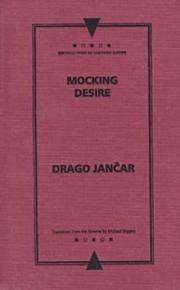 MOCKING DESIRE by Drago Jancar