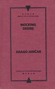 MOCKING DESIRE by Drago Jancar