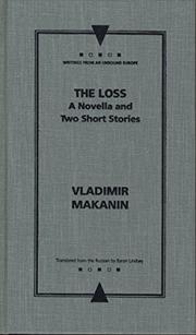 THE LOSS by Vladimir Makanin
