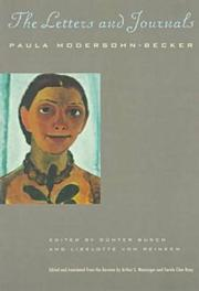 PAULA MODERSOHN-BECKER, THE LETTERS AND JOURNALS by Paula Modersohn-Becker
