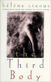 THE THIRD BODY by Hélène Cixous