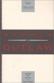 NIKOLA THE OUTLAW by Ivan Olbracht
