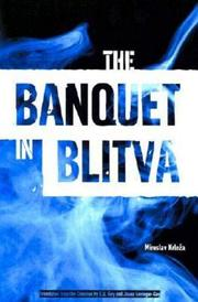 THE BANQUET IN BLITVA by Miroslav Krleza