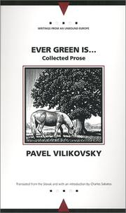 EVER GREEN IS... by Pavel Vilikovsky
