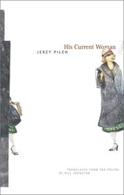 HIS CURRENT WOMAN by Jerzy Pilch