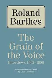 THE GRAIN OF THE VOICE by Roland Barthes