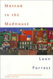 METEOR IN THE MADHOUSE by Leon Forrest