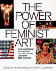 THE POWER OF FEMINIST ART by Norma Broude