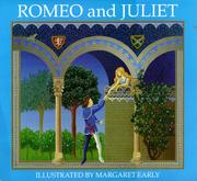 ROMEO AND JULIET by Margaret Early