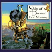 SHIP OF DREAMS by Dean Morrissey