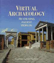 VIRTUAL ARCHAEOLOGY by Maurizio Forte
