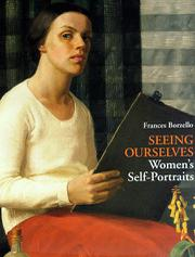 SEEING OURSELVES by Frances Borzello