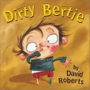 DIRTY BERTIE by David Roberts