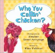 Book Cover for WHO YOU CALLIN' CHICKEN?