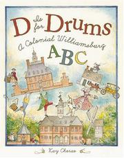 D IS FOR DRUMS by Kay Chorao