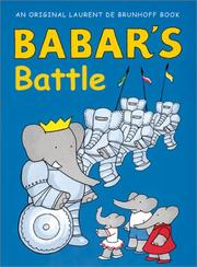 BABAR'S BATTLE by Laurent de Brunhoff