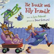 THE TROUBLE WITH TILLY TRUMBLE by Lynn Manuel