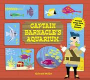 CAPTAIN BARNACLE'S AQUARIUM by Edward Miller