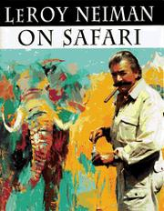 LEROY NEIMAN ON SAFARI by LeRoy Neiman