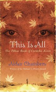 THIS IS ALL by Aidan Chambers