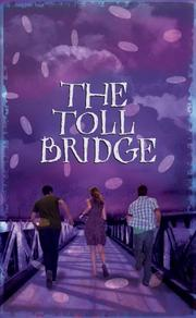 THE TOLL BRIDGE by Aidan Chambers