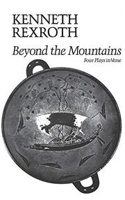 BEYOND THE MOUNTAINS by Kenneth Rexroth