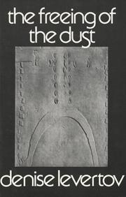 THE FREEING OF THE DUST by Denise Levertov