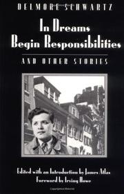 IN DREAMS BEGIN RESPONSIBILITIES by Delmore Schwartz