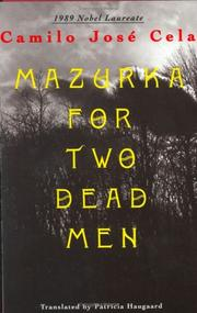 MAZURKA FOR TWO DEAD MEN by Camilo Jose Cela