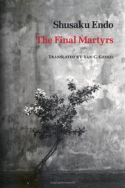 THE FINAL MARTYRS by Shusaku Endo