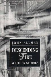 DESCENDING FIRE by John Allman