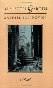 IN A HOTEL GARDEN by Gabriel Josipovici