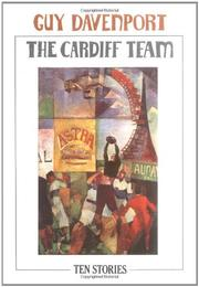 THE CARDIFF TEAM by Guy Davenport