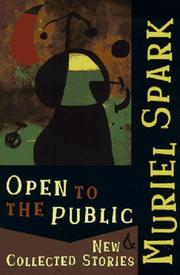 OPEN TO THE PUBLIC by Muriel Spark
